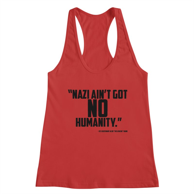 No Humanity Quote Women's Racerback Tank by incogvito's Artist Shop