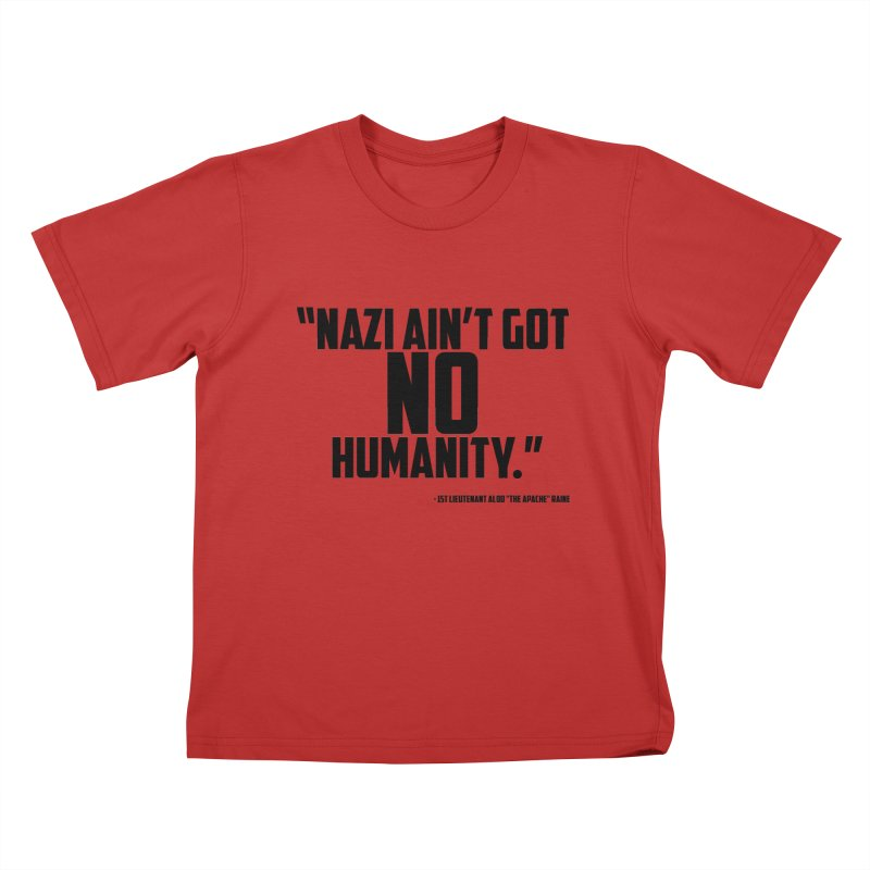 No Humanity Quote Kids T-Shirt by incogvito's Artist Shop