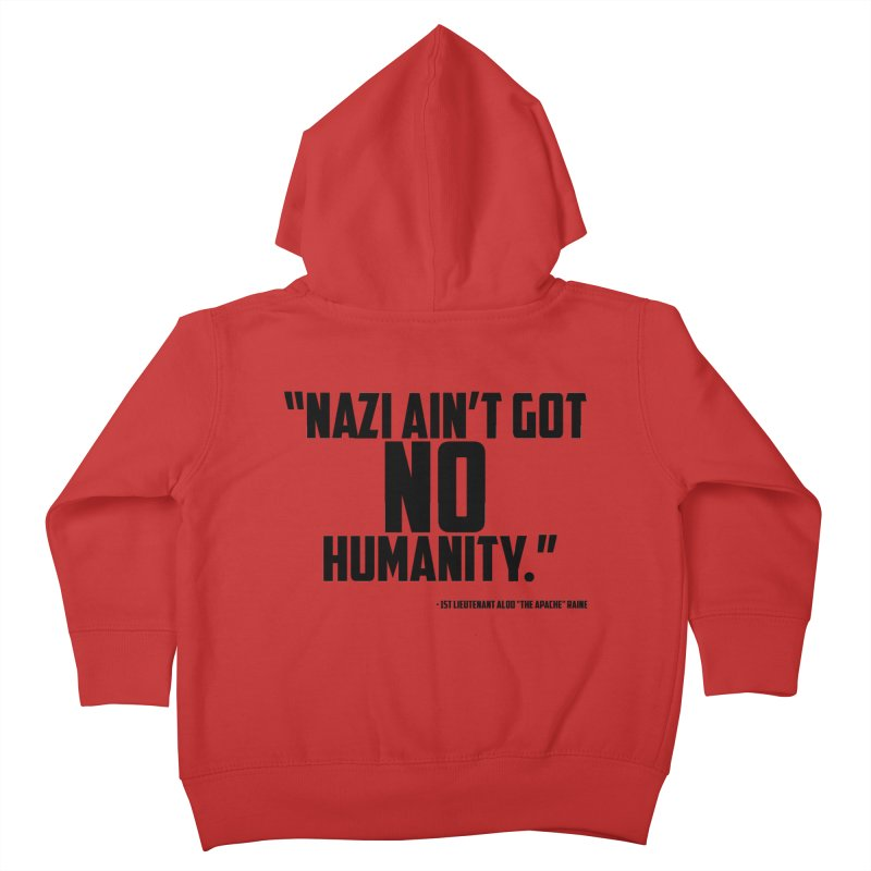 No Humanity Quote Kids Toddler Zip-Up Hoody by incogvito's Artist Shop