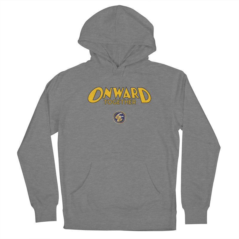 The Golden Guard: Onward Together Women's Pullover Hoody by incogvito's Artist Shop