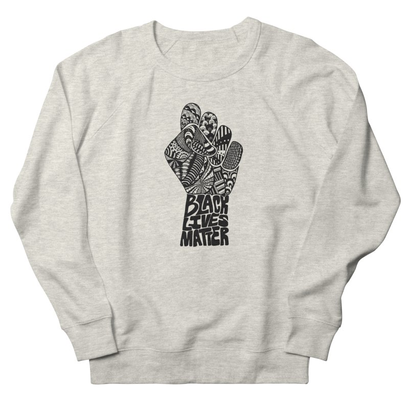 Black Lives Matter - B Women's Sweatshirt by Incredibly Average Online Store