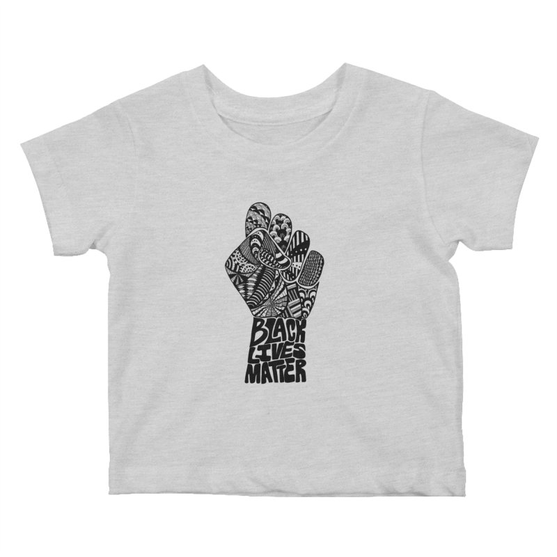 Black Lives Matter - B Kids Baby T-Shirt by Incredibly Average Online Store