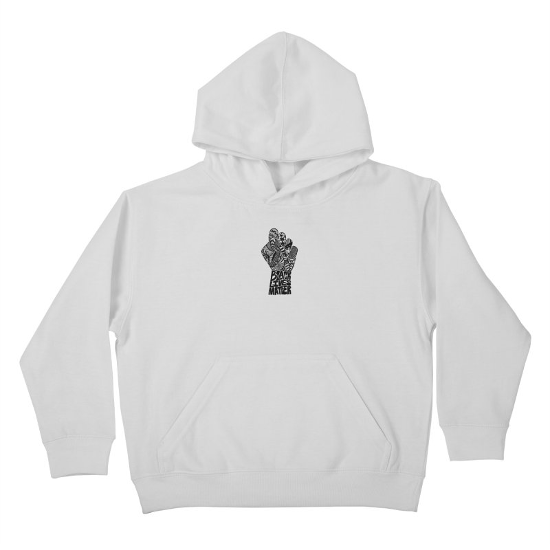 Black Lives Matter - B Kids Pullover Hoody by Incredibly Average Online Store