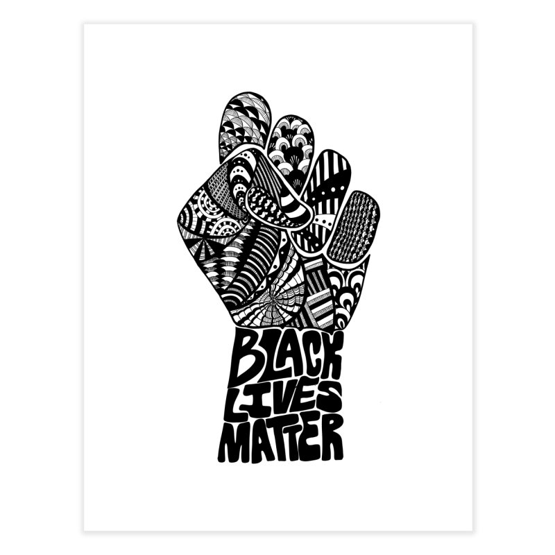 Black Lives Matter - B Home Fine Art Print by Incredibly Average Online Store