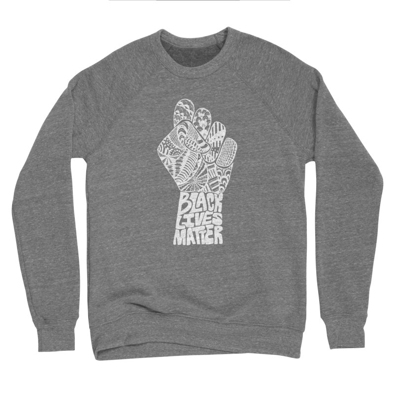 Black Lives Matter - W Men's Sweatshirt by Incredibly Average Online Store