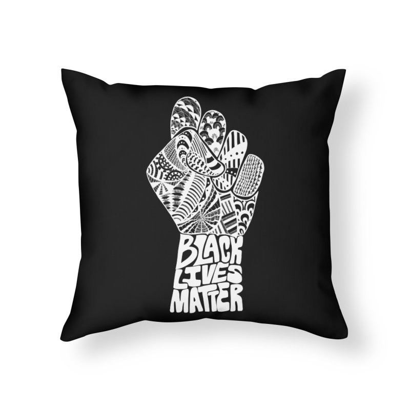 Black Lives Matter - W Home Throw Pillow by Incredibly Average Online Store