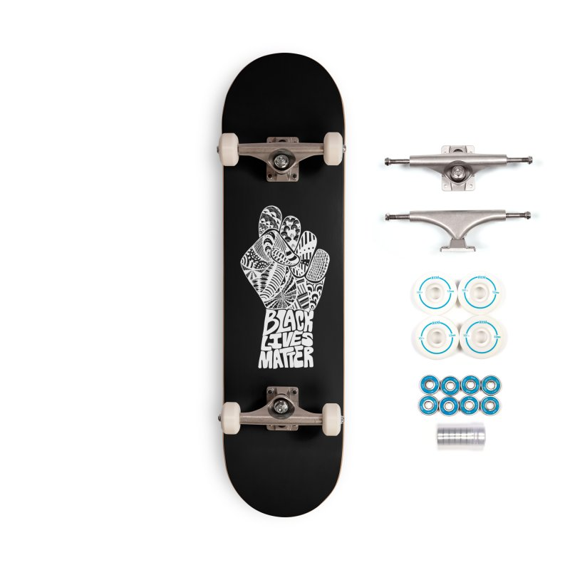 Black Lives Matter - W Accessories Skateboard by Incredibly Average Online Store