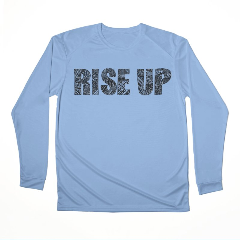 Rise Up Women's Longsleeve T-Shirt by Incredibly Average Online Store
