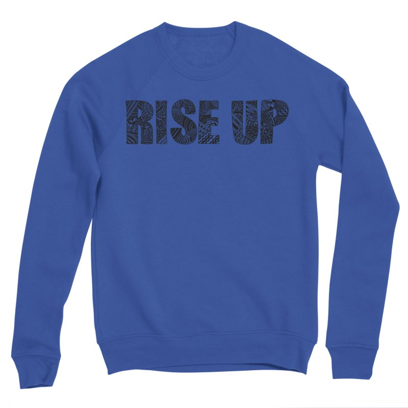 Rise Up Women's Sweatshirt by Incredibly Average Online Store