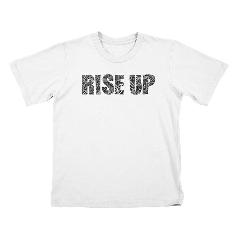 Rise Up Kids T-Shirt by Incredibly Average Online Store