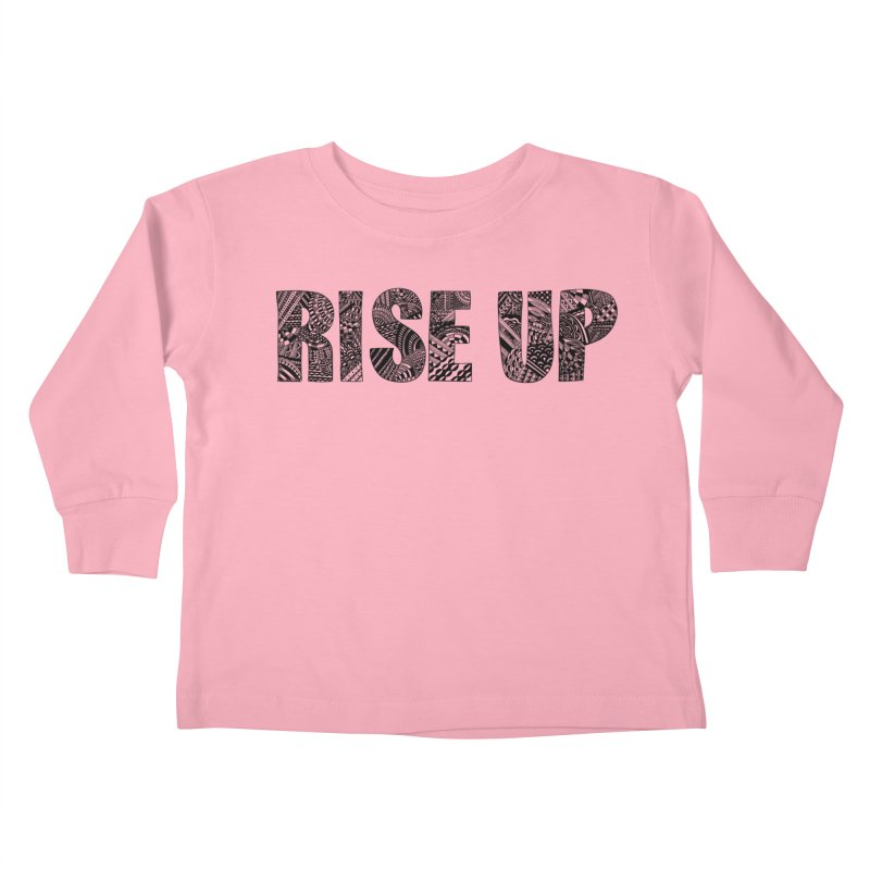 Rise Up Kids Toddler Longsleeve T-Shirt by Incredibly Average Online Store