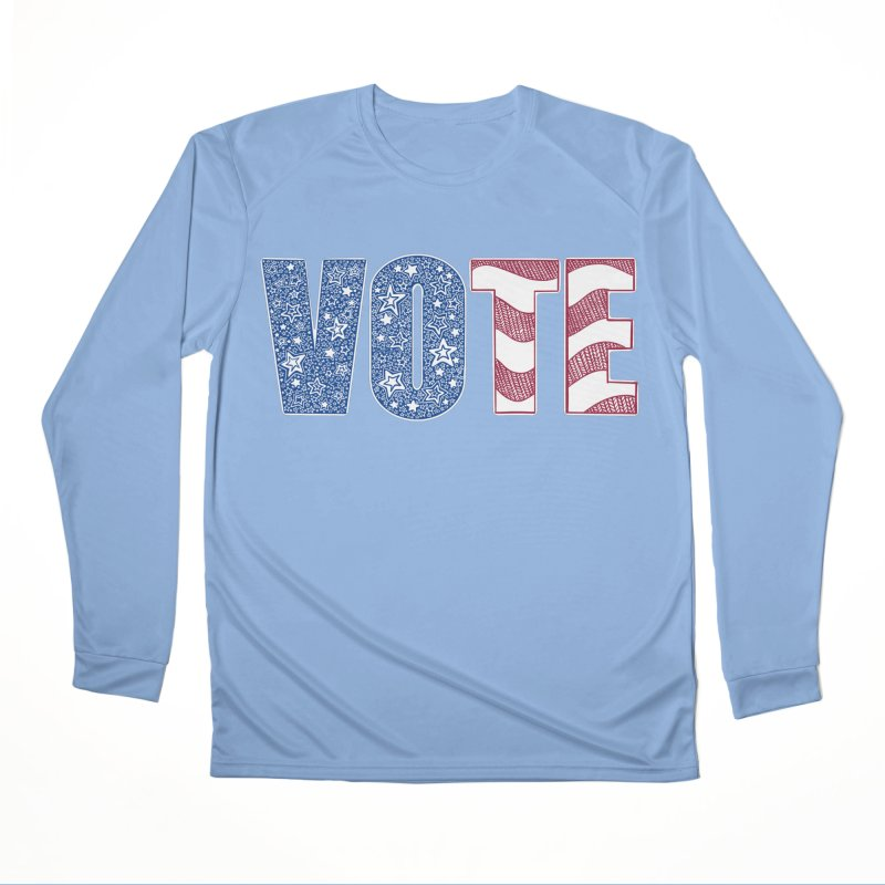 Vote! Women's Longsleeve T-Shirt by Incredibly Average Online Store