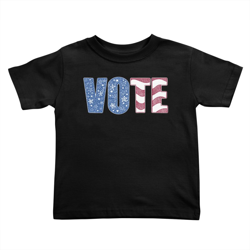 Vote! Kids Toddler T-Shirt by Incredibly Average Online Store