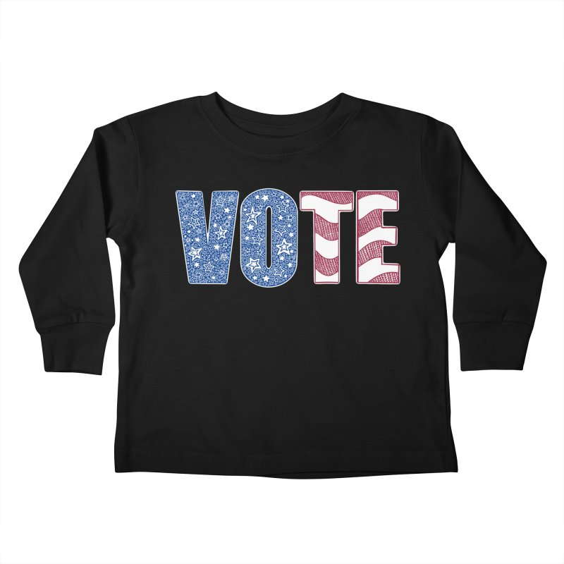 Vote! Kids Toddler Longsleeve T-Shirt by Incredibly Average Online Store