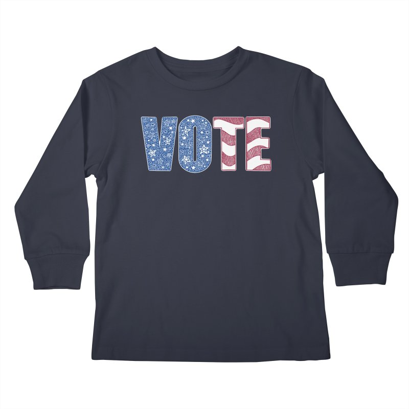 Vote! Kids Longsleeve T-Shirt by Incredibly Average Online Store