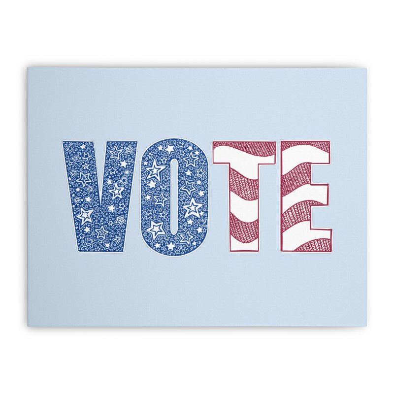 Vote! Home Stretched Canvas by Incredibly Average Online Store