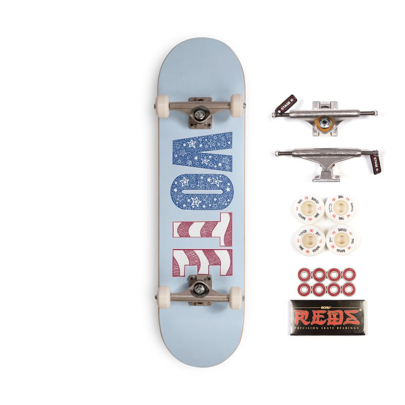 Vote! Accessories Skateboard by Incredibly Average Online Store
