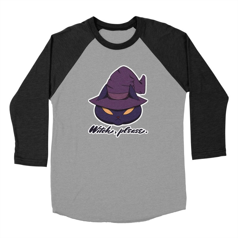 Witch, please. Women's Longsleeve T-Shirt by Incredibly Average Online Store