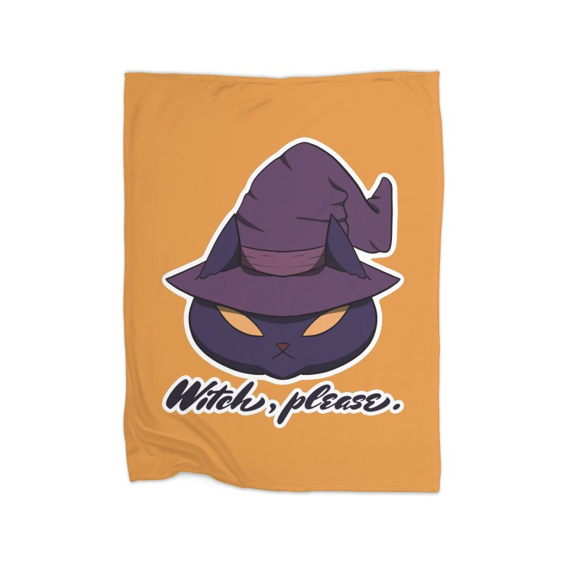 Witch, please. Home Blanket by Incredibly Average Online Store