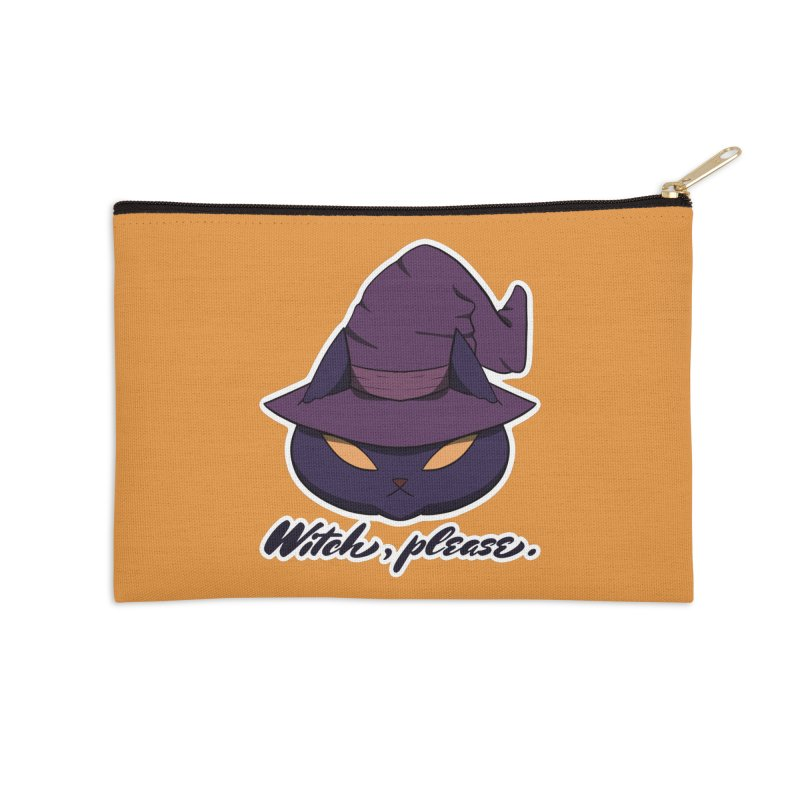 Witch, please. Accessories Zip Pouch by Incredibly Average Online Store