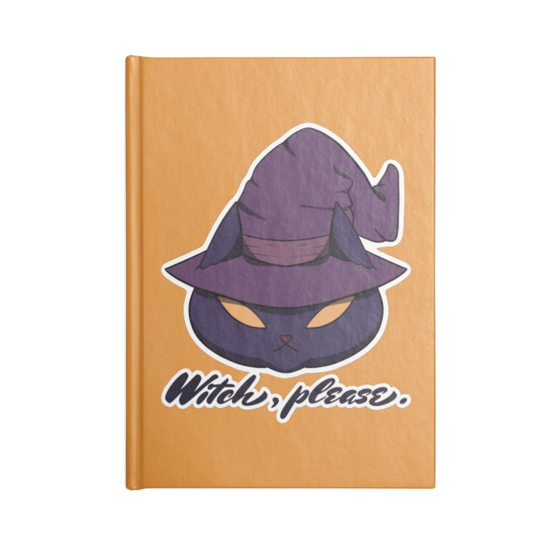 Witch, please. Accessories Notebook by Incredibly Average Online Store