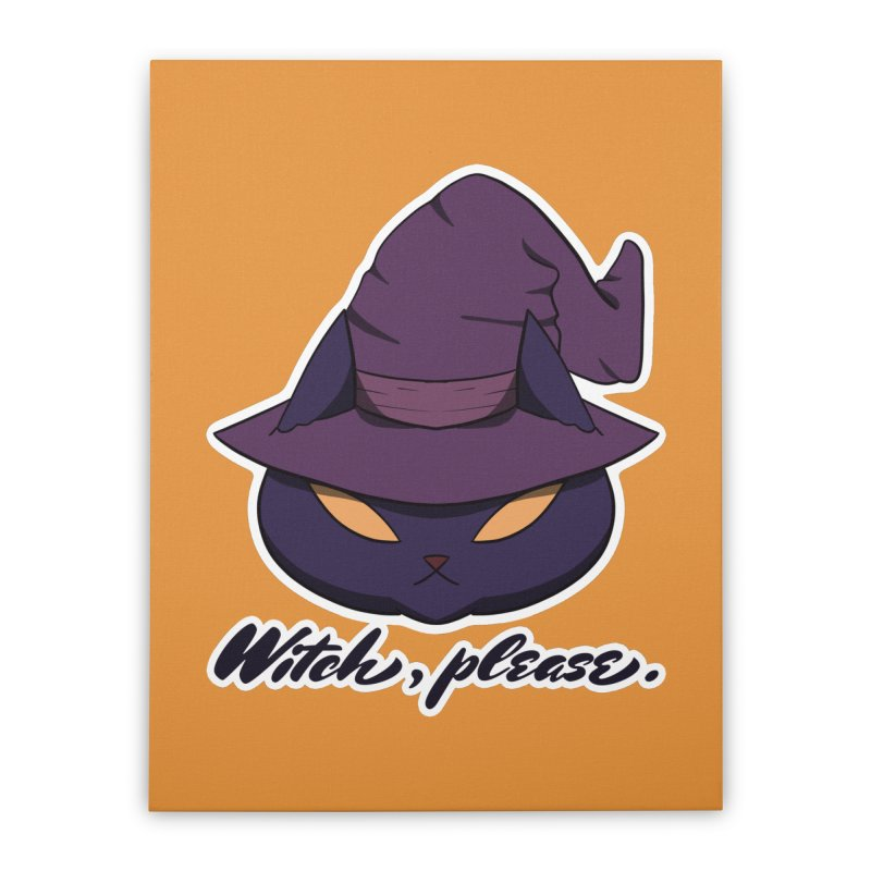 Witch, please. Home Stretched Canvas by Incredibly Average Online Store