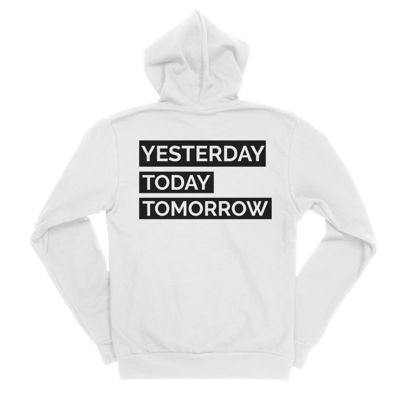 YESTERDAY TODAY TOMORROW Men's Zip-Up Hoody by Indigoave Artist Shop