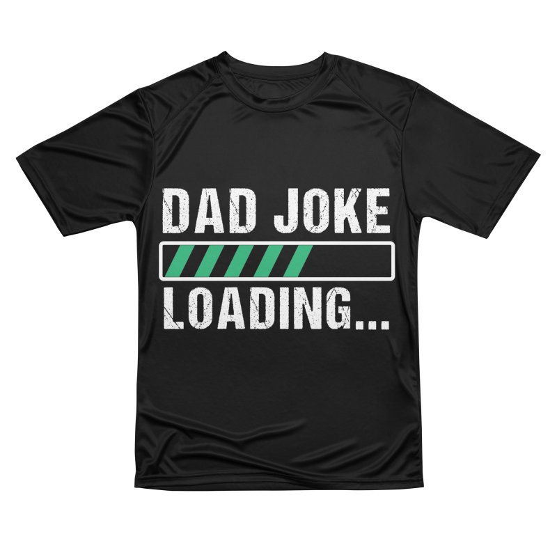 DAD JOKE LOADING Men's T-Shirt by Indigoave Artist Shop