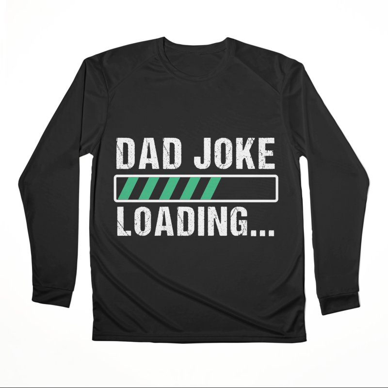 DAD JOKE LOADING Men's Longsleeve T-Shirt by Indigoave Artist Shop