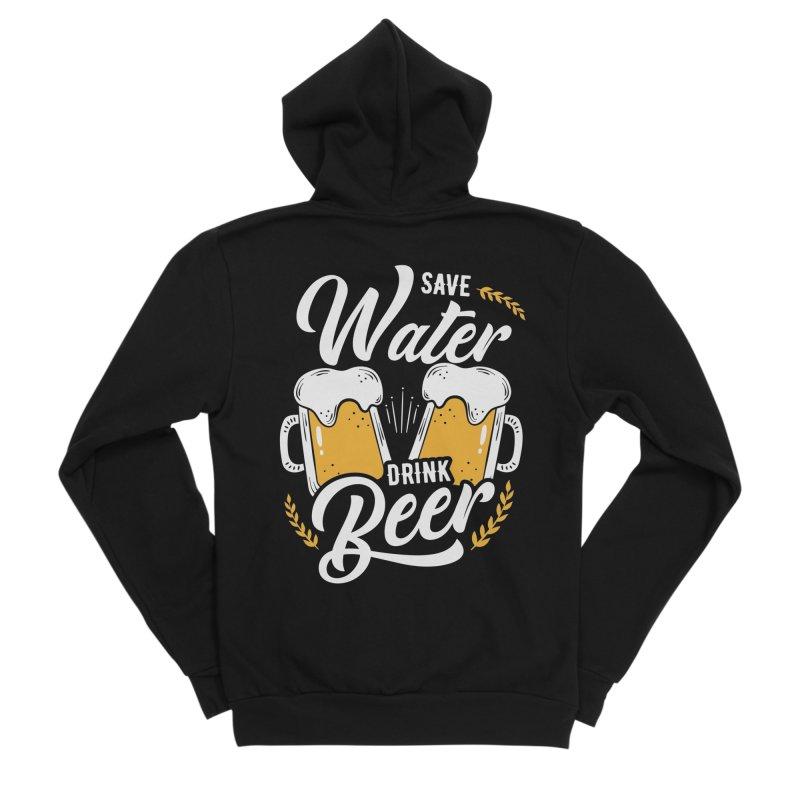 SAVE WATER DRINK BEER Men's Zip-Up Hoody by Indigoave Artist Shop