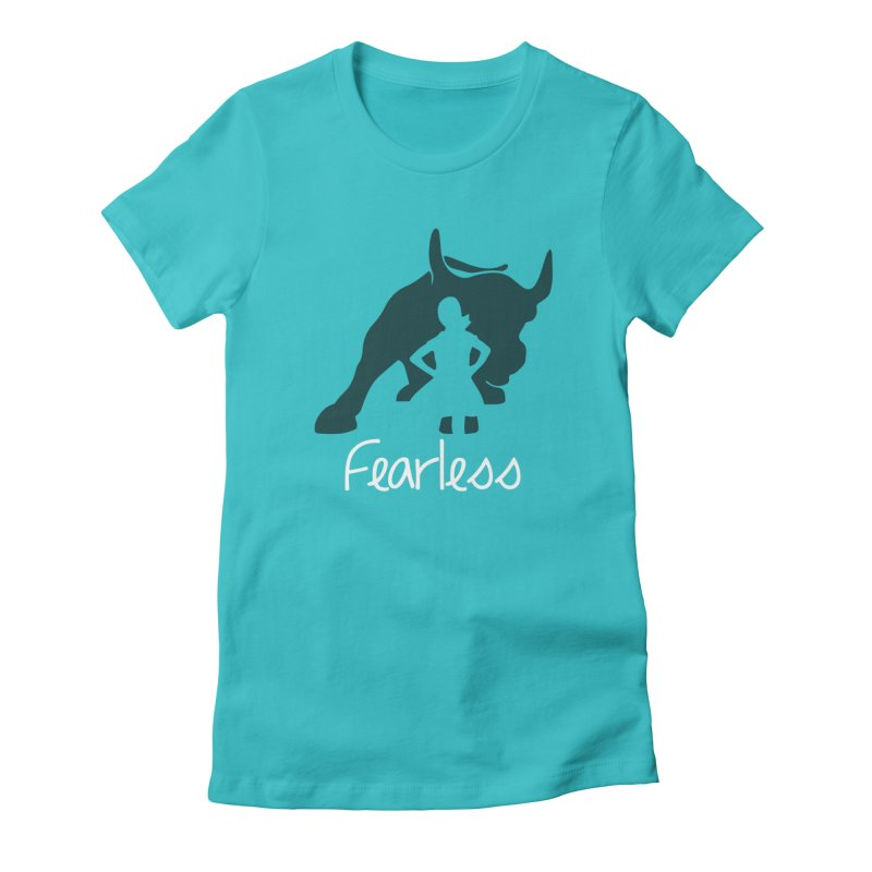 Fearless Girl Women's T-Shirt by Shop Indivisible