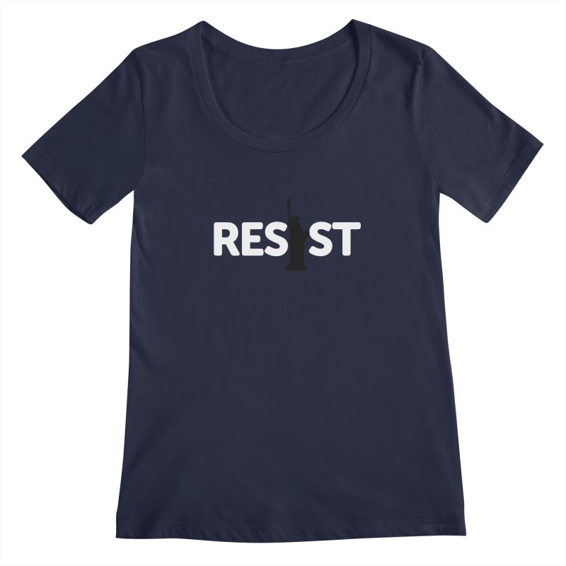 Resist - Liberty Women's Regular Scoop Neck by Shop Indivisible