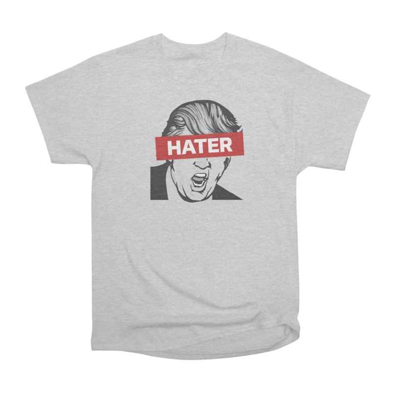 Donald Trump - Hater Resistance T-Shirt Women's Heavyweight Unisex T-Shirt by Shop Indivisible