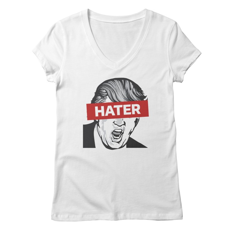Donald Trump - Hater Resistance T-Shirt Women's Regular V-Neck by Shop Indivisible