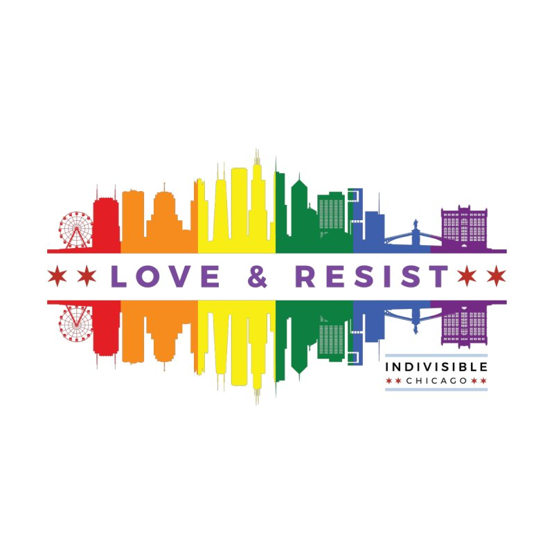 Love & Resist by Indivisible Chicago Store