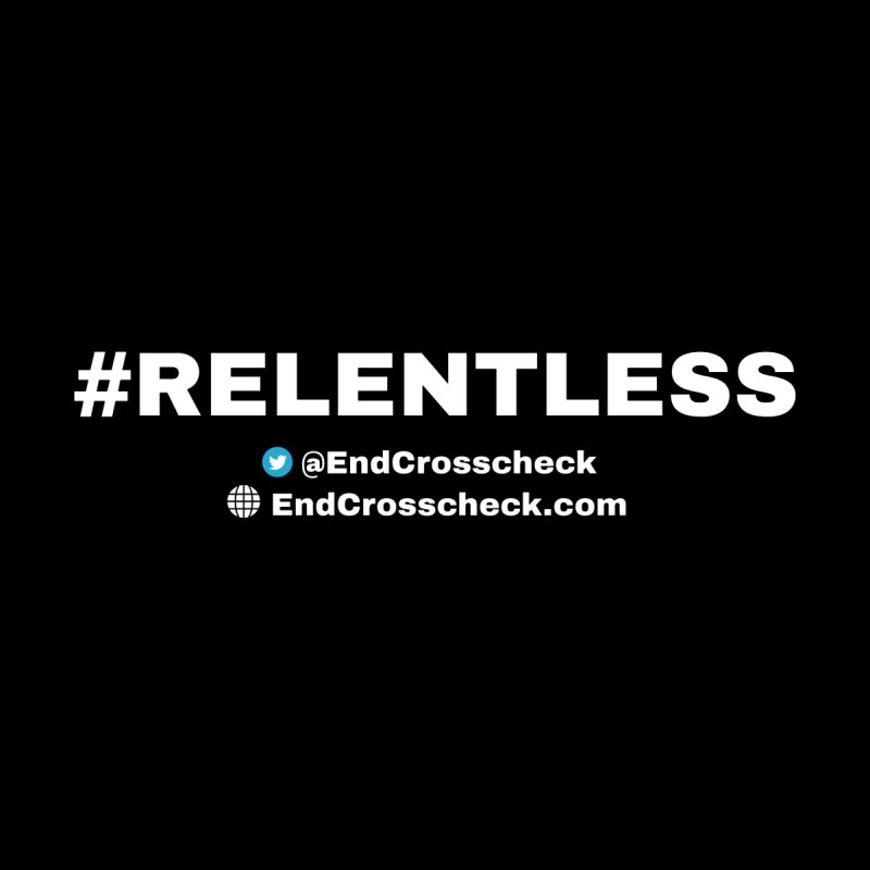 Relentless   by Indivisible Chicago Store
