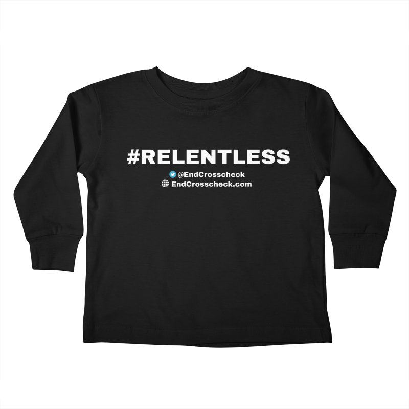 Relentless Kids Toddler Longsleeve T-Shirt by Indivisible Chicago Store