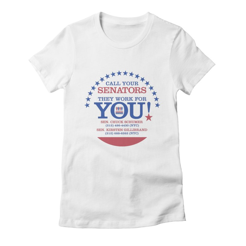 Call Your Senators! Women's Fitted T-Shirt by Indivisible Nation BK's Shop