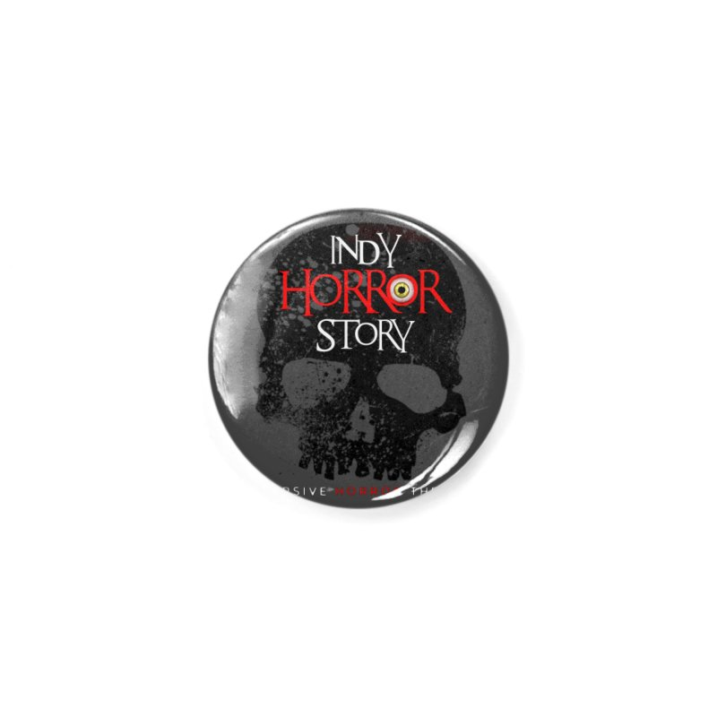 Indy Horror Story Skull Logo Accessories Button by indyhorrorstory's Artist Shop