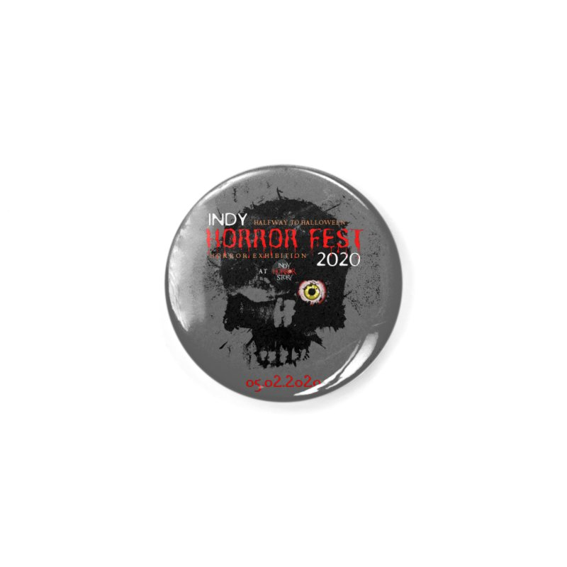 Indy Horror Fest 2020 Accessories Button by indyhorrorstory's Artist Shop