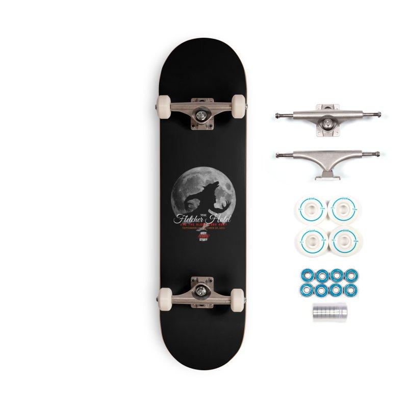 The Fletcher Hotel Accessories Skateboard by indyhorrorstory's Artist Shop