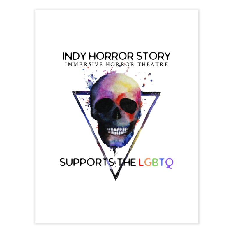 Indy Horror Story Pride Home Fine Art Print by indyhorrorstory's Artist Shop