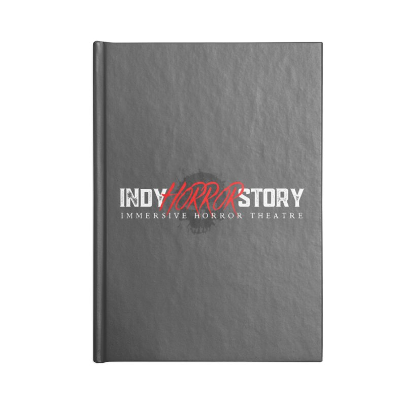 INDY HORROR STORY 2021 Accessories Notebook by indyhorrorstory's Artist Shop
