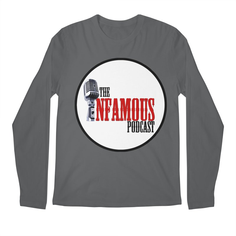 Infamous Podcast Logo Men's Longsleeve T-Shirt by The Infamous Podcast's Artist Shop