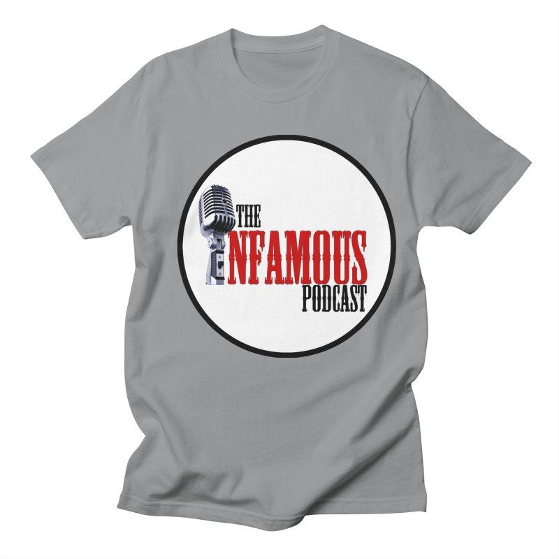 Infamous Podcast Logo Women's Regular Unisex T-Shirt by The Infamous Podcast's Artist Shop