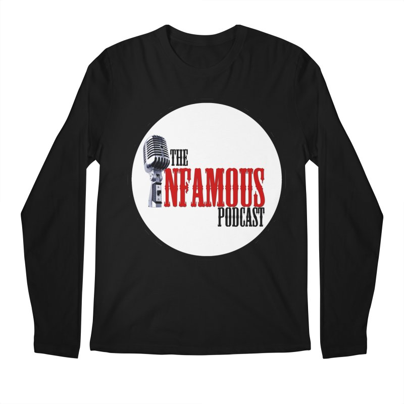 Infamous Podcast Logo Men's Regular Longsleeve T-Shirt by The Infamous Podcast's Artist Shop