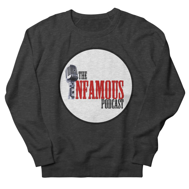 Infamous Podcast Logo Men's Sweatshirt by The Infamous Podcast's Artist Shop