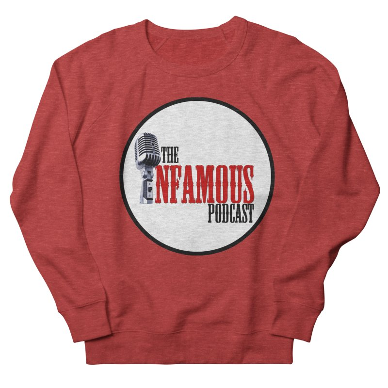 Infamous Podcast Logo Men's French Terry Sweatshirt by The Infamous Podcast's Artist Shop