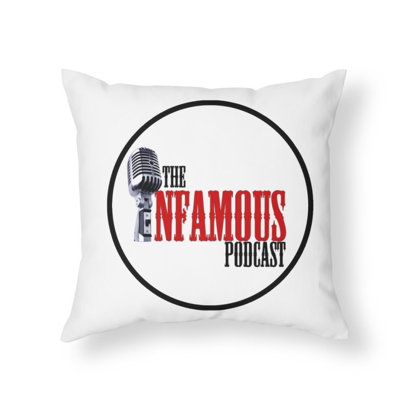 Infamous Podcast Logo Home Throw Pillow by The Infamous Podcast's Artist Shop