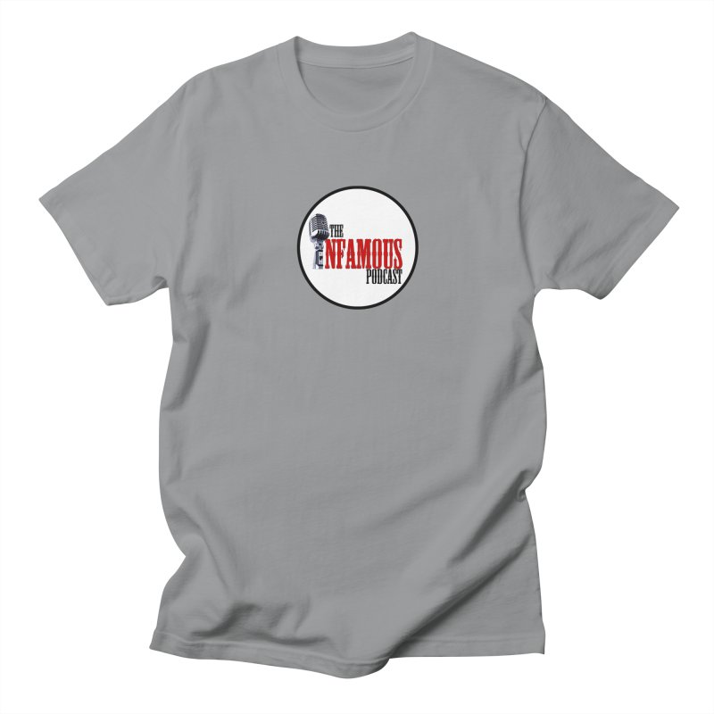 Small Infamous Podcast Logo Women's Unisex T-Shirt by The Infamous Podcast's Artist Shop